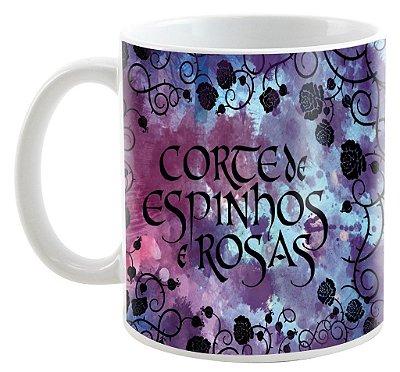 Caneca - Livro - Corte de Espinhos e Rosas