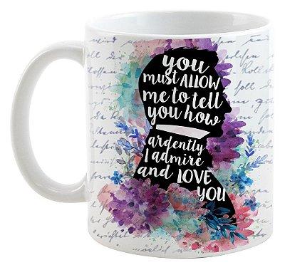 Caneca - Frase - Mr. Darcy - Jane Austen