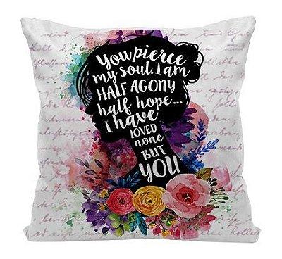 Almofada - Frase - Jane Austen - Metade de Mim