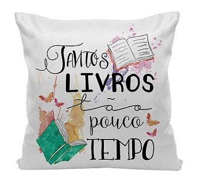 Almofada - Bookstagram - Muitos livros, tão pouco Tempo