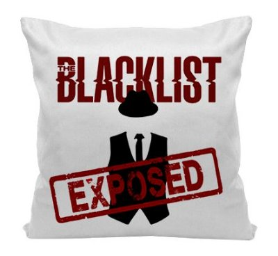 Almofada - The Blacklist - Exposed