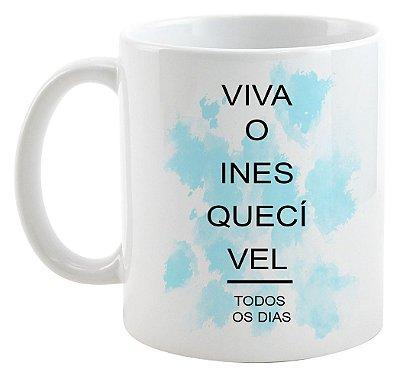 Caneca - Viva o Inesquecível