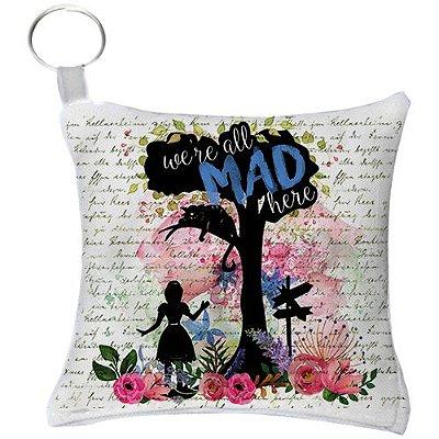 Chaveiro - Alice no País das Maravilhas - Were all Mad