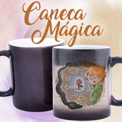 Caneca Mágica - Pequeno Príncipe