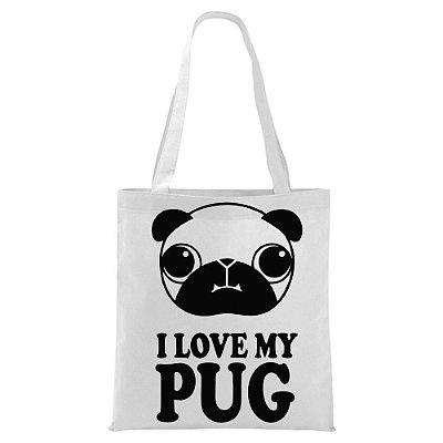 Ecobag - Eu amo meu Pug