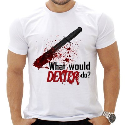 Camiseta Masculina - Dexter - What would do?