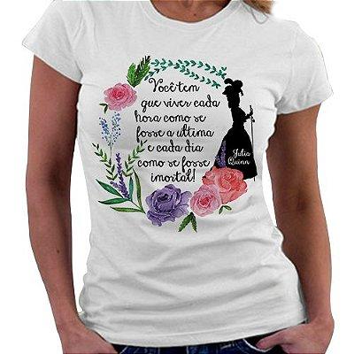 Camiseta Feminina - Julia Quinn - Viva cada Dia