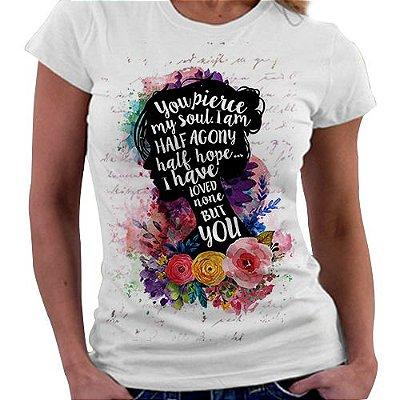 Camiseta Feminina -Jane Austen - Metade de Mim