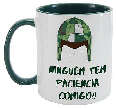Caneca - Chaves- Ninguém tem Paciência