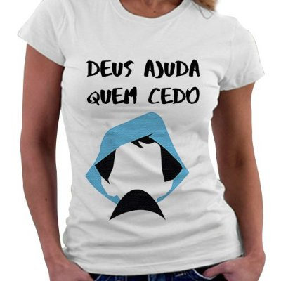 Camiseta Feminina - Chaves - Deus ajuda quem cedo Madruga