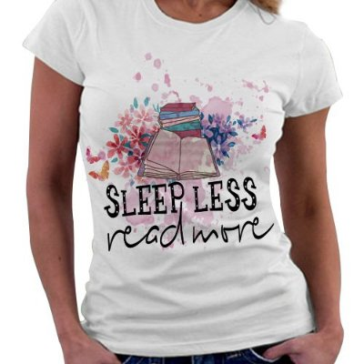 Camiseta Feminina - Leia mais, durma Menos