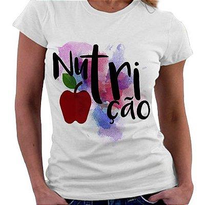 Camiseta Feminina - Profissões - Nutrição