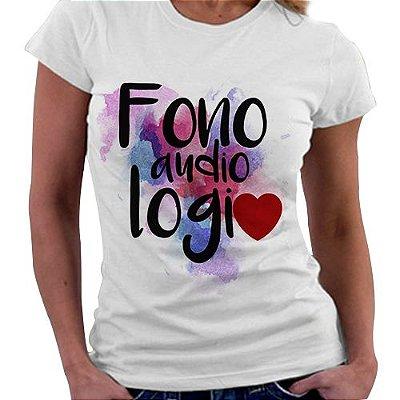 Camiseta Feminina - Profissões - Fonoaudiologia