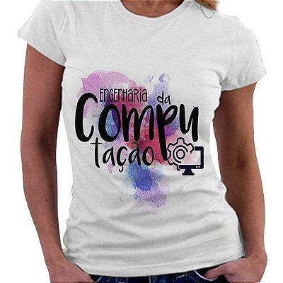 Camiseta Feminina - Profissões - Engenharia da Computação