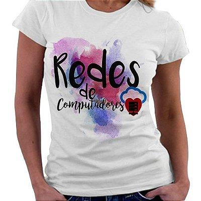 Camiseta Feminina - Profissões - Redes de Computadores