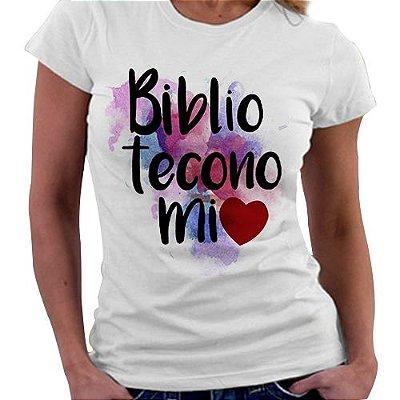 Camiseta Feminina - Profissões - Biblioteconomia
