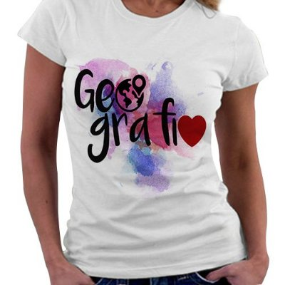 Camiseta Feminina - Profissões - Geografia