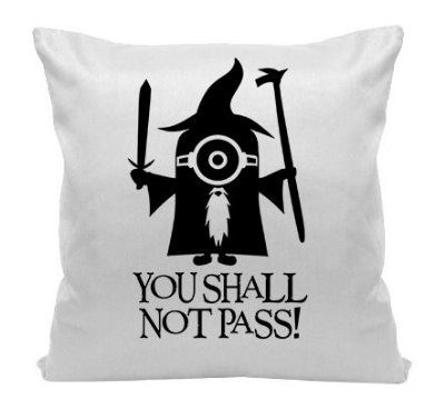 Almofada - You Shall Not Pass - Minions