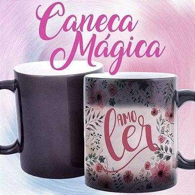 Caneca Mágica - Bookstagram - Prefiro um Livro - Eu amo Ler
