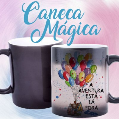Caneca Mágica - A aventura está la Fora - Up, Altas Aventuras