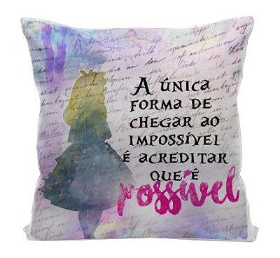 Almofada - Alice no País das Maravilhas - A Única Forma