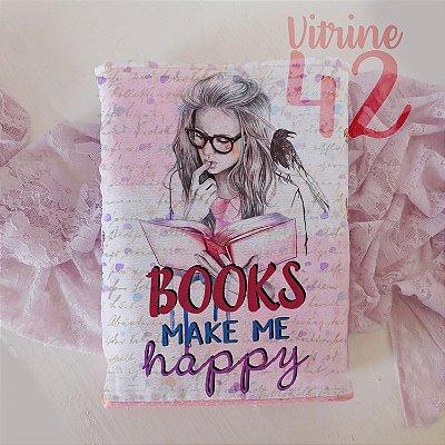 Capa Tipo Luva para Livro - Books make me Happy