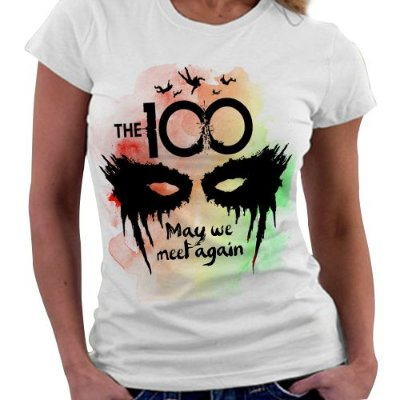 Camiseta Feminina - The 100 - May We