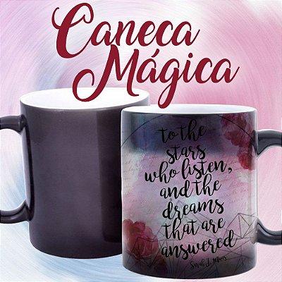 Caneca Mágica - Corte de Espinhos e Rosas - To The Stars - 03