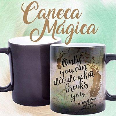 Caneca Mágica - Corte de Espinhos e Rosas - Livro Corte de Asas e Ruínas