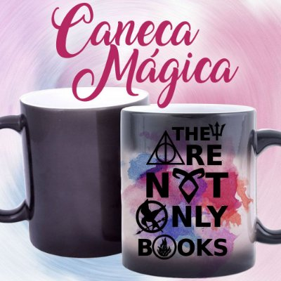 Caneca Mágica - Bookstagram - Não são apenas Livros