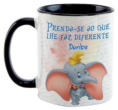 Caneca - Dumbo - Prenda-se ao que lhe faz diferente
