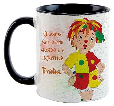Caneca - Emilia - O maior mal desse mundo é a injustiça