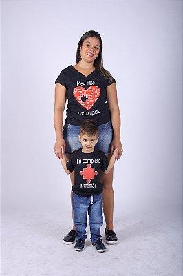 Kit Camisetas Tal Mãe Tal Filho Meu Filho Me Completa