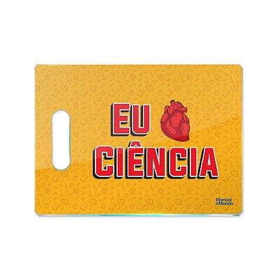 Tábua de Carne de Vidro 35x25cm MANUAL DO MUNDO - Eu Amo Ciência (laranja)