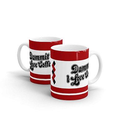 Caneca Personalizada Cerâmica Dammit I LOVE COFFEE - Beek
