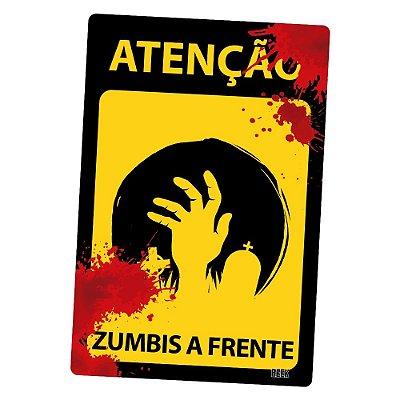 Placa Decorativa 24x16 HALLOWEEN Atenção Zumbis - Beek