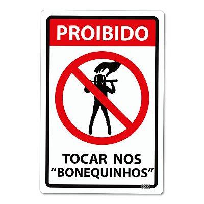 Placa Decorativa 24x16 PROIBIDO Tocar nos Bonequinhos - Beek