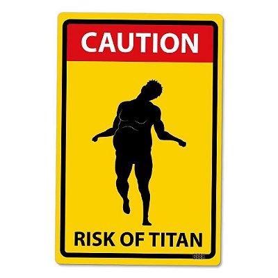 Placa Decorativa 24x16 - Risco de Titãs