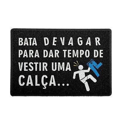 Capacho 60x40cm - VESTIR UMA CALÇA