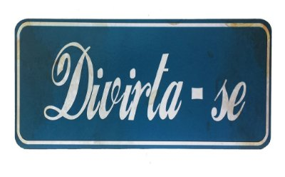 Placa decorativa divirta-se