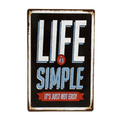 Placa de metal life is simple