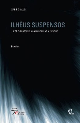 Ilhéus Suspensos - Salif Diallo