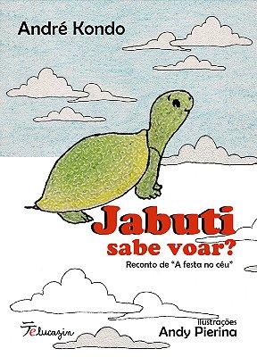 Jabuti sabe voar? - André Kondo