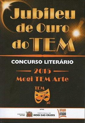 Jubileu de Ouro do TEM - Concurso Literário 2015