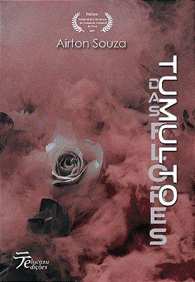 Tumulto das flores - Airton Souza
