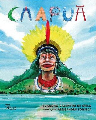 Caapuã - Evandro Valentim de Melo