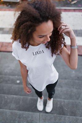 Camiseta Feminina Linda