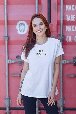 Camiseta Feminina Me Poupe
