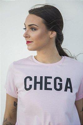 Camiseta Feminina Chega Rosa