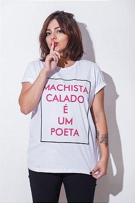 Camiseta Machista Calado é um Poeta